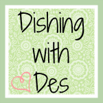 Dishing With Des